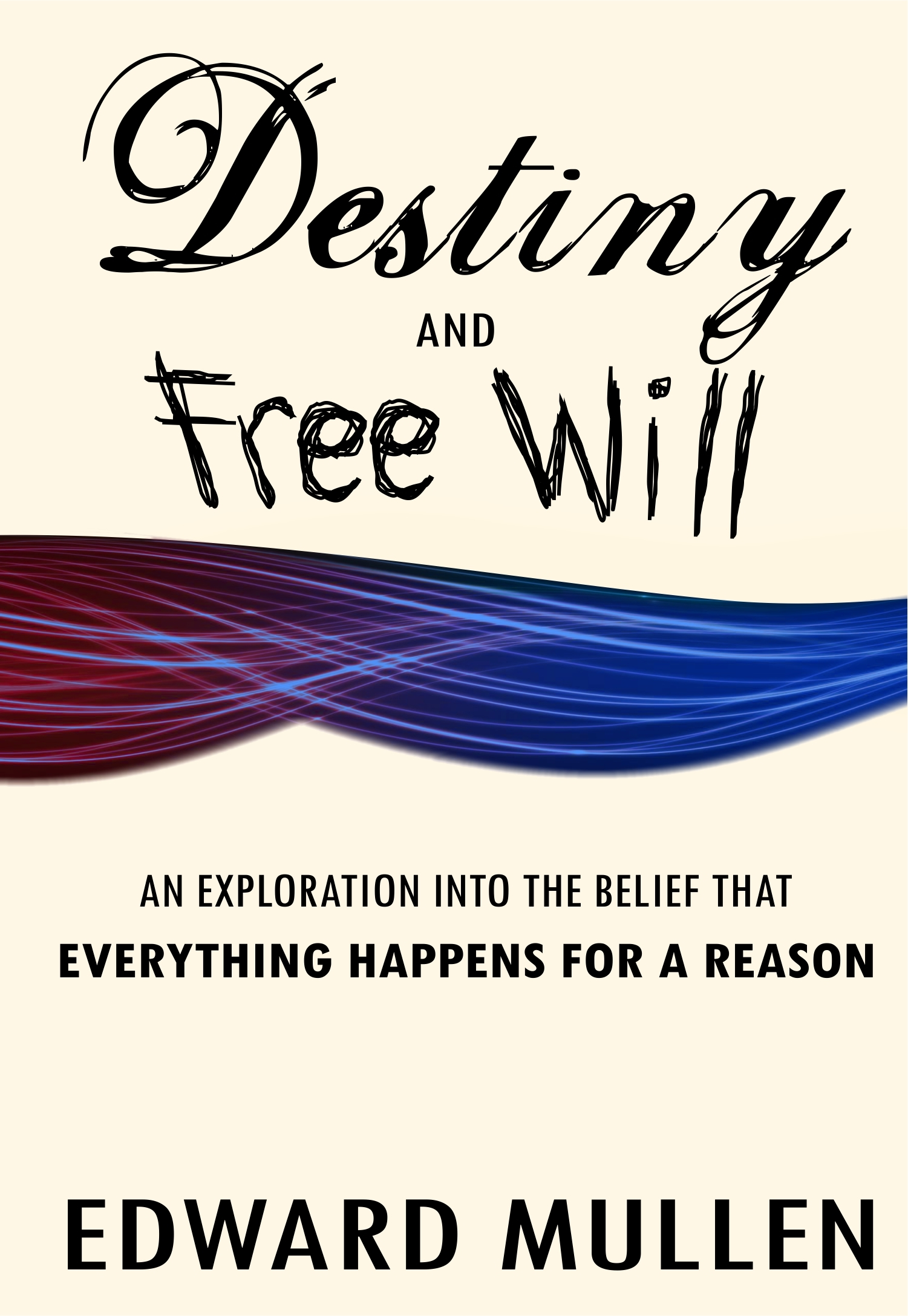Destiny and Free Will