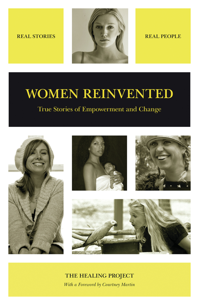 Women Reinvented: True Stories of Empowerment and Change
