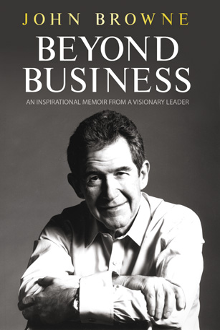 Beyond Business An Inspirational Memoir From a Visionary Leader