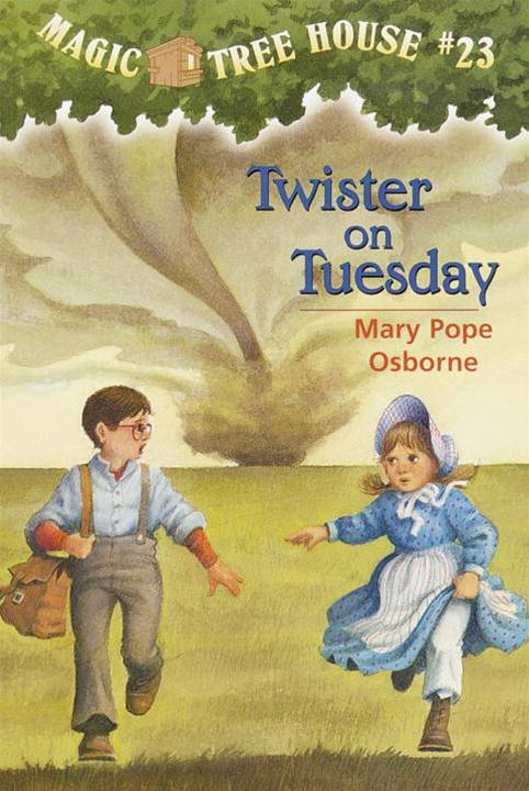 Magic Tree House #23: Twister on Tuesday By: Mary Pope Osborne,Sal Murdocca