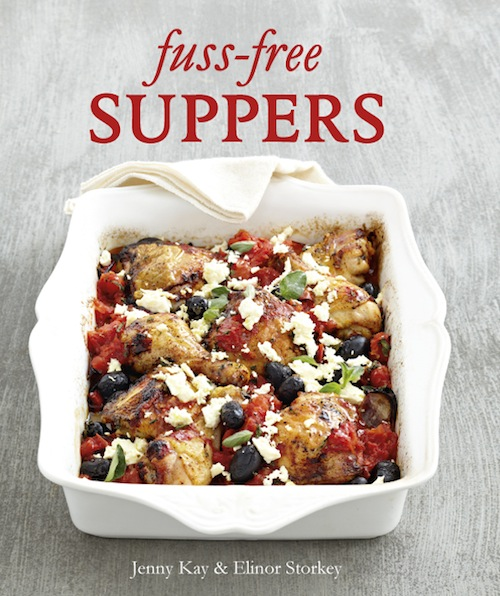 Fuss-free Suppers By: Jenny Kay