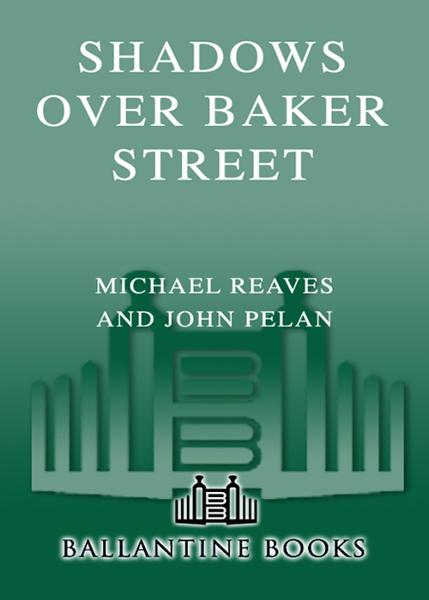 Shadows Over Baker Street By: