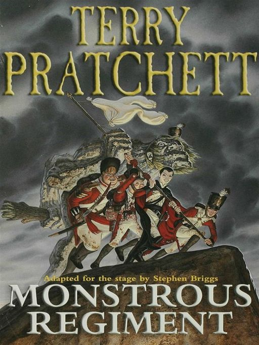 Monstrous Regiment By: Terry Pratchett