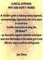 Clinical Hypnosis: Why and How It Works? By: John Owens