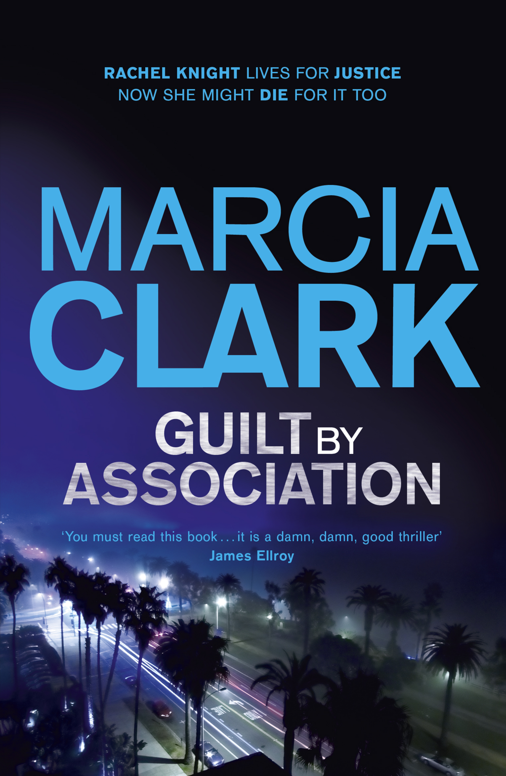 Guilt By Association A Rachel Knight novel