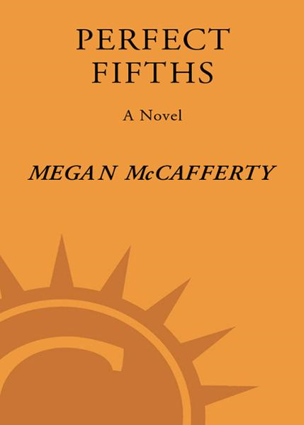 Perfect Fifths By: Megan McCafferty