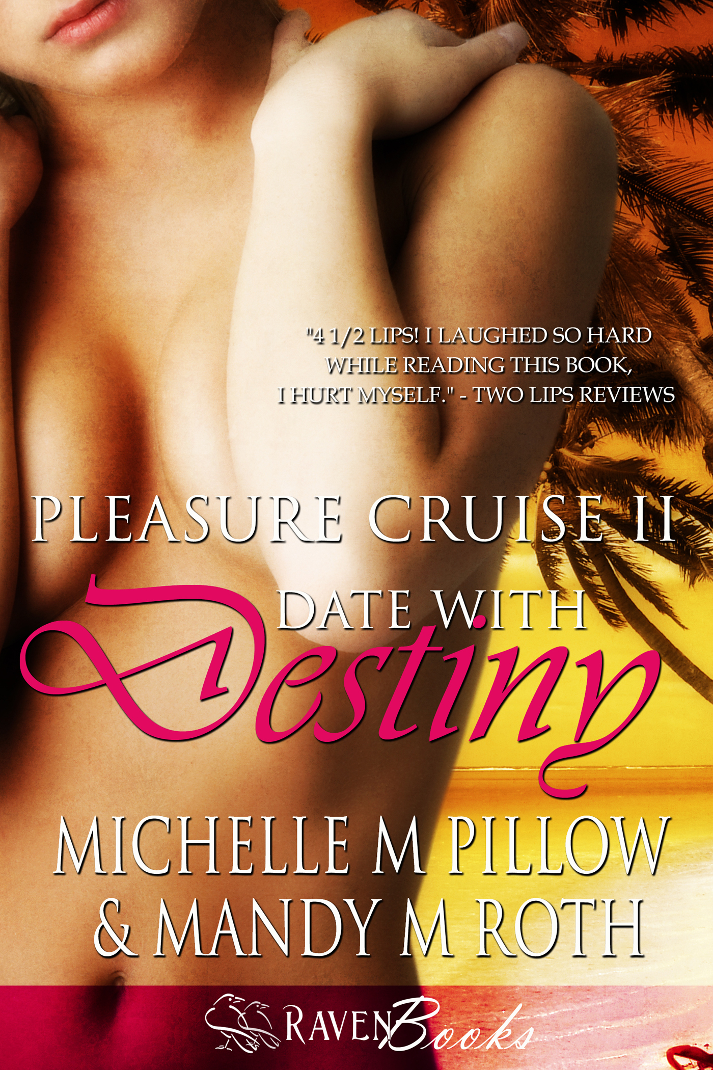 Michelle M. Pillow  Mandy M. Roth - Date with Destiny (Pleasure Cruise 2)