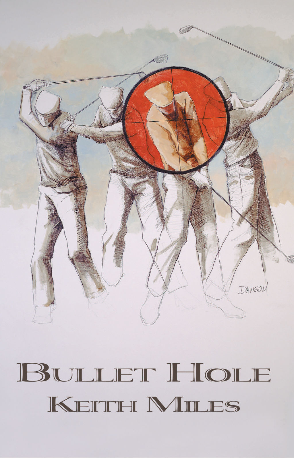 Bullet Hole By: Keith Miles