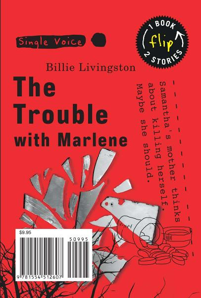 Trouble with Marlene, The By: Billie Livingston