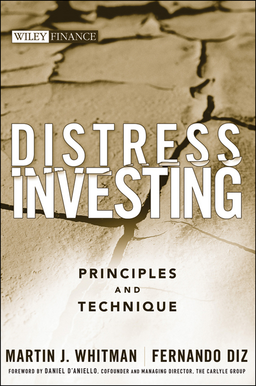 Distress Investing By: Fernando Diz,Martin J. Whitman