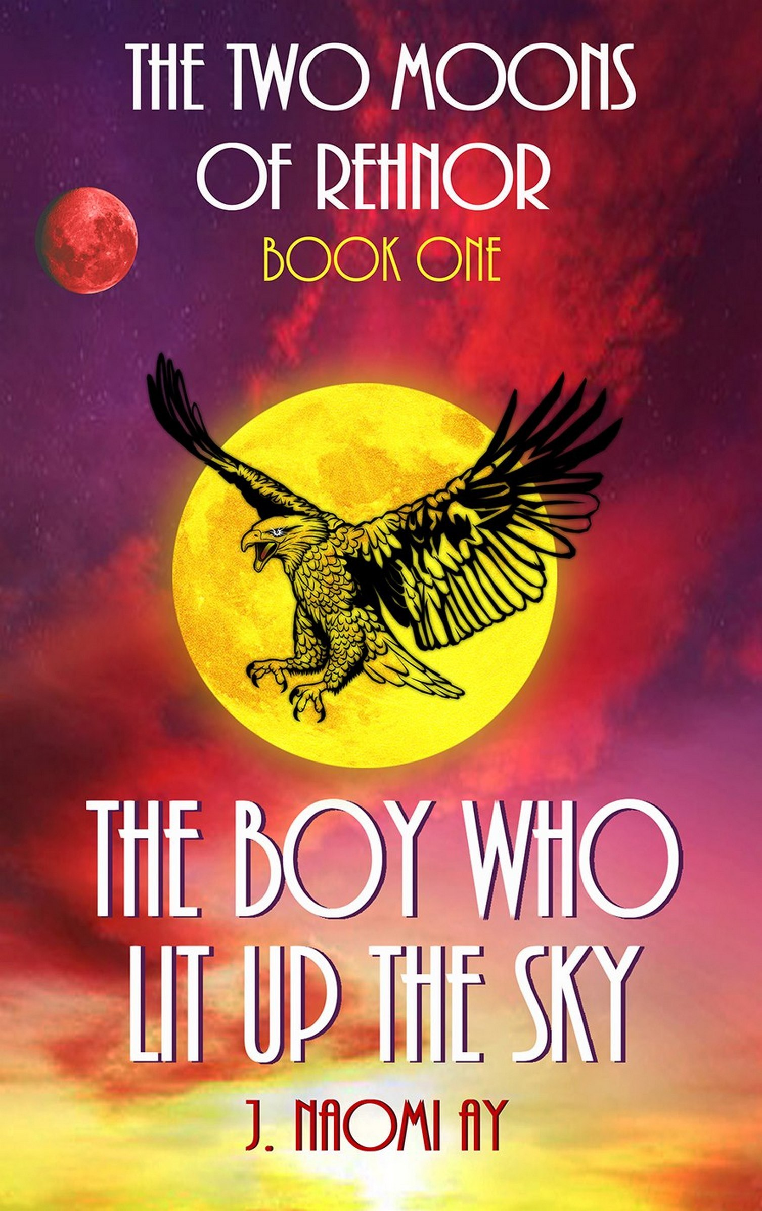 The Boy who Lit up the Sky (The Two Moons of Rehnor, Book 1)