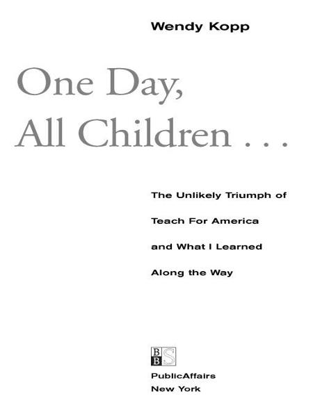 One Day, All Children...