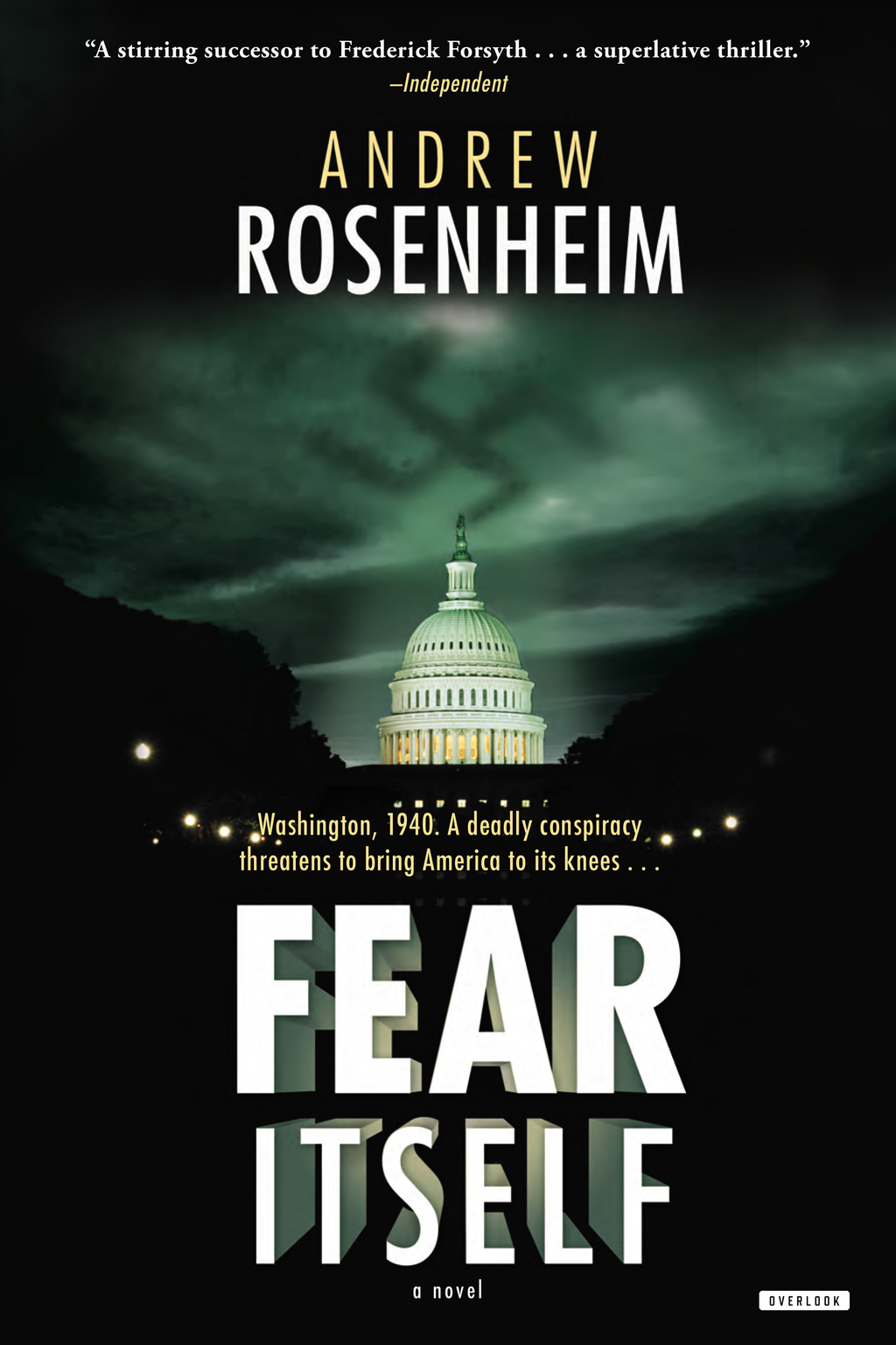 Fear Itself: A Novel