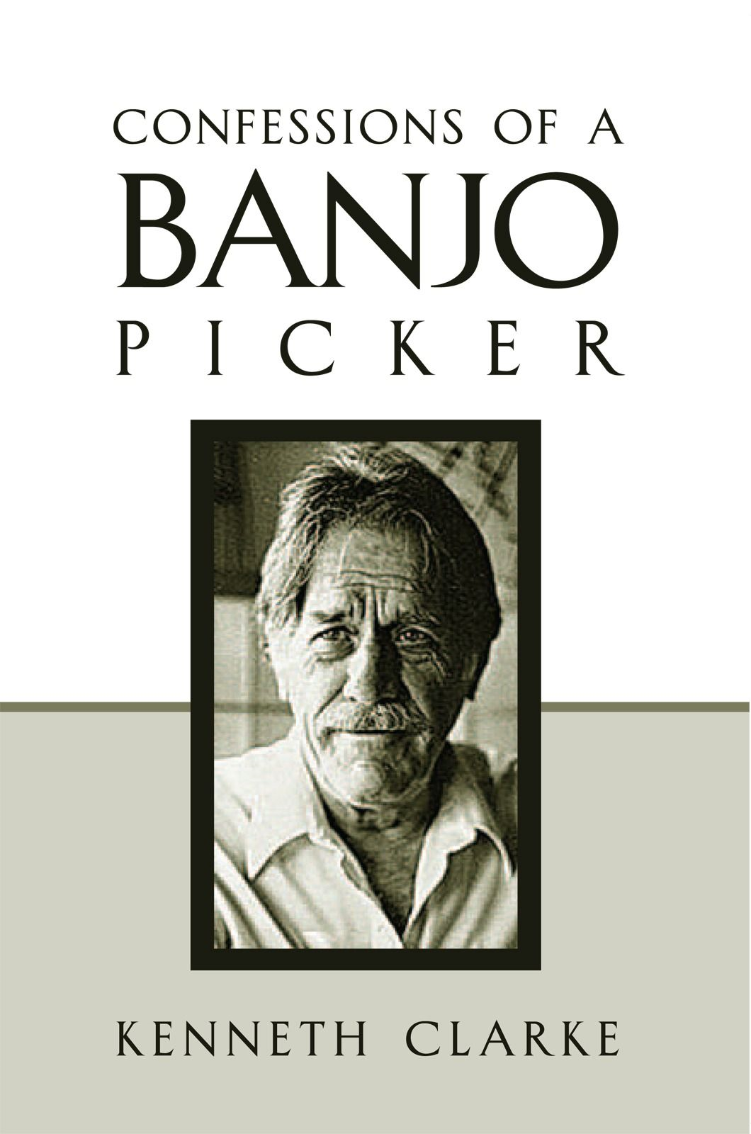 CONFESSIONS OF A BANJO PICKER