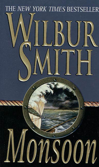 Monsoon By: Wilbur Smith