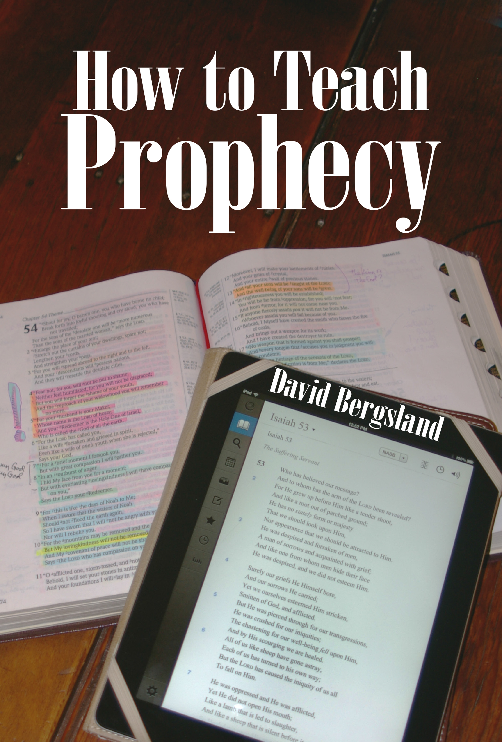 How to Teach Prophecy