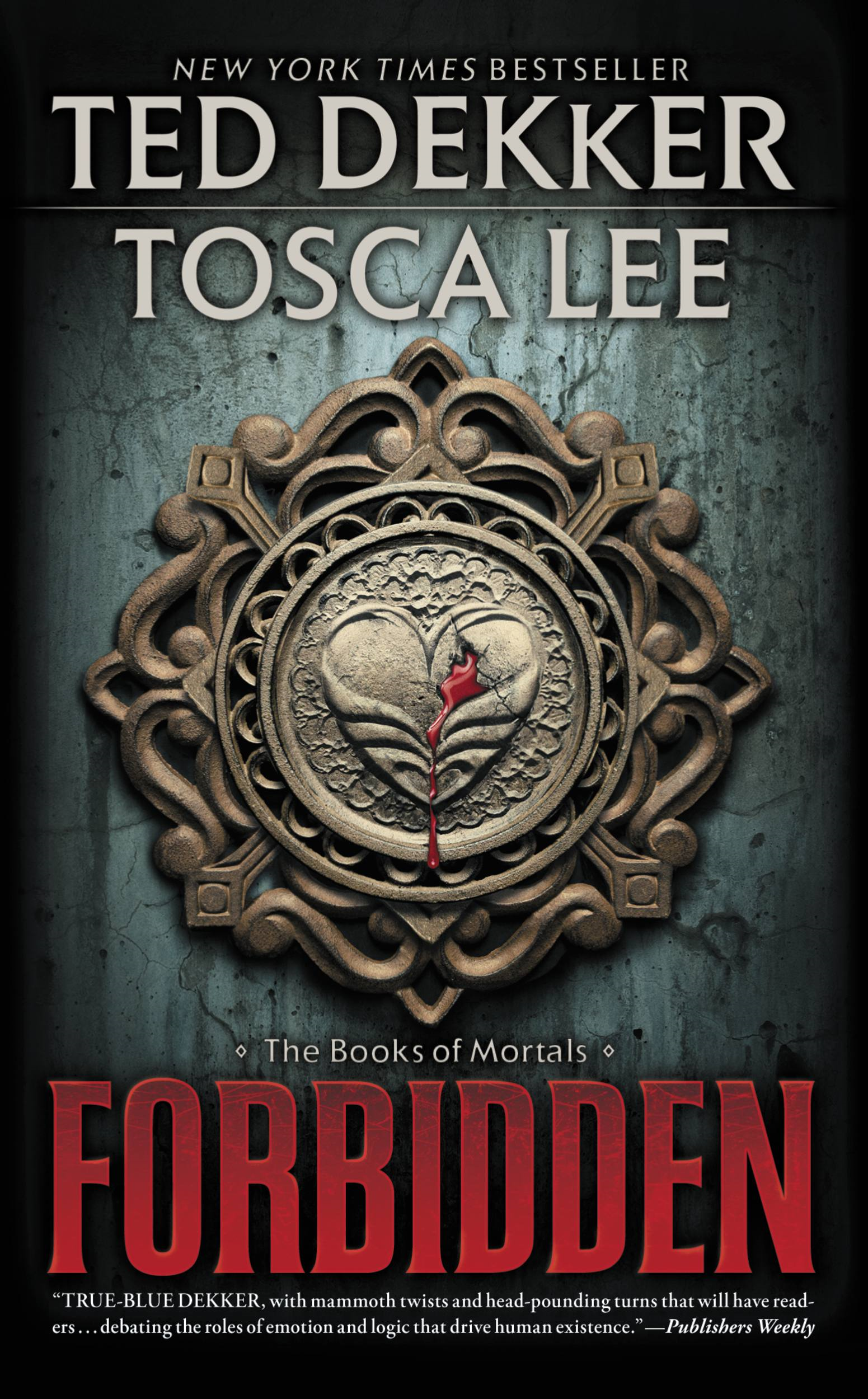 Forbidden By: Ted Dekker,Tosca Lee