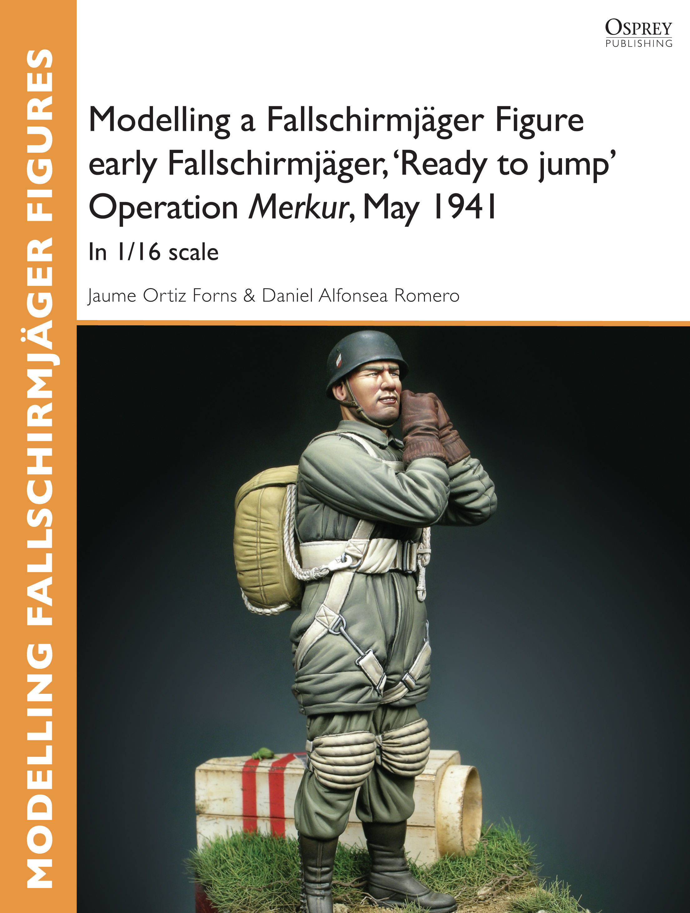 Modelling a Fallschirmj�ger Figure early Fallschirmj�ger,  'Ready to jump' Operation Merkur,  May 1941: In 1/16 scale