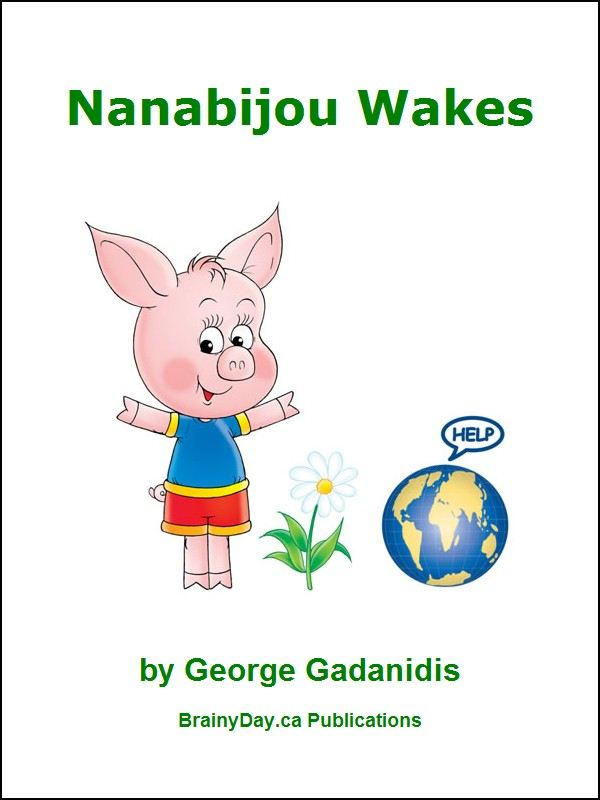 Nanabijou Wakes - The Three Little Piggies Hold the Earth in their Hands