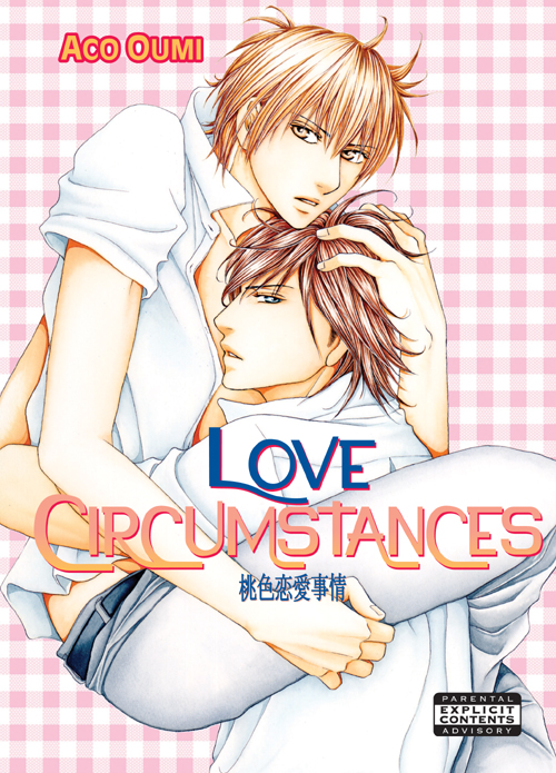 Love Circumstances (Yaoi Manga) By: Aco Oumi