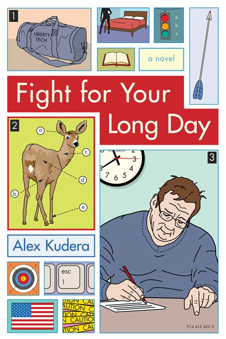 Fight For Your Long Day By: Alex Kudera