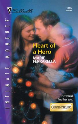 Heart of a Hero By: Marie Ferrarella