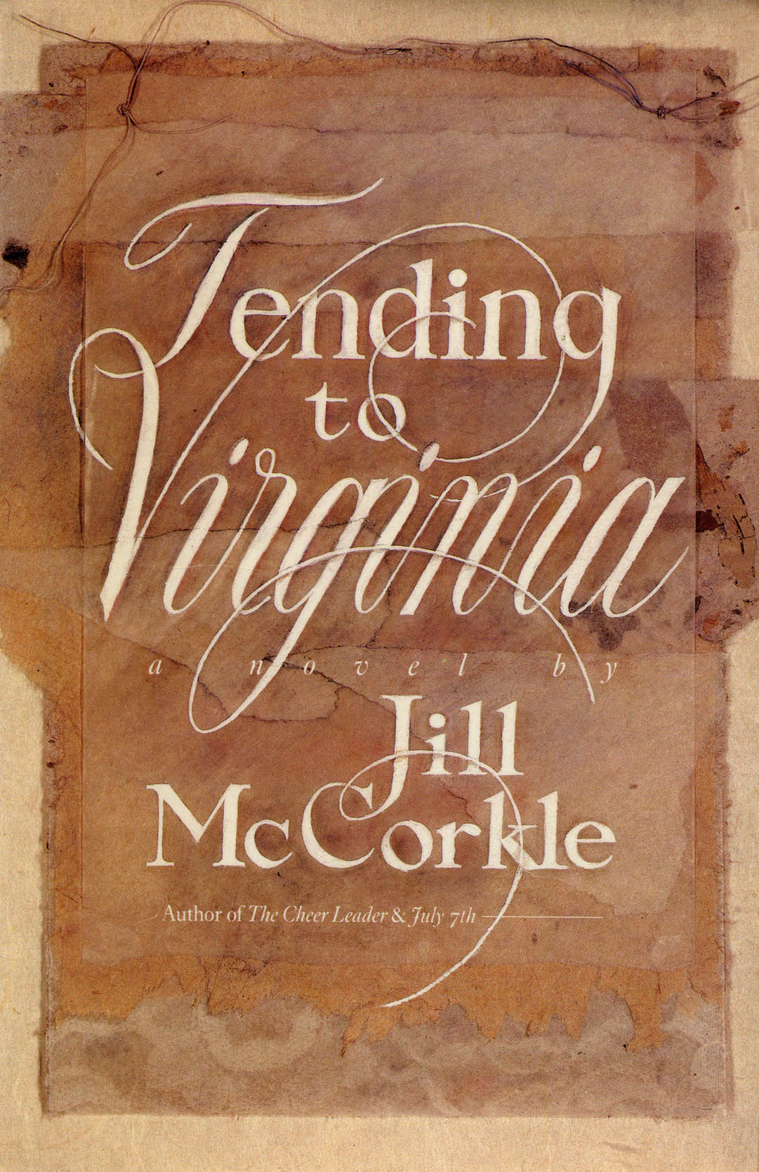 Tending to Virginia: A Novel By: Jill McCorkle