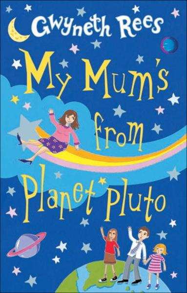 My Mum's From Planet Pluto