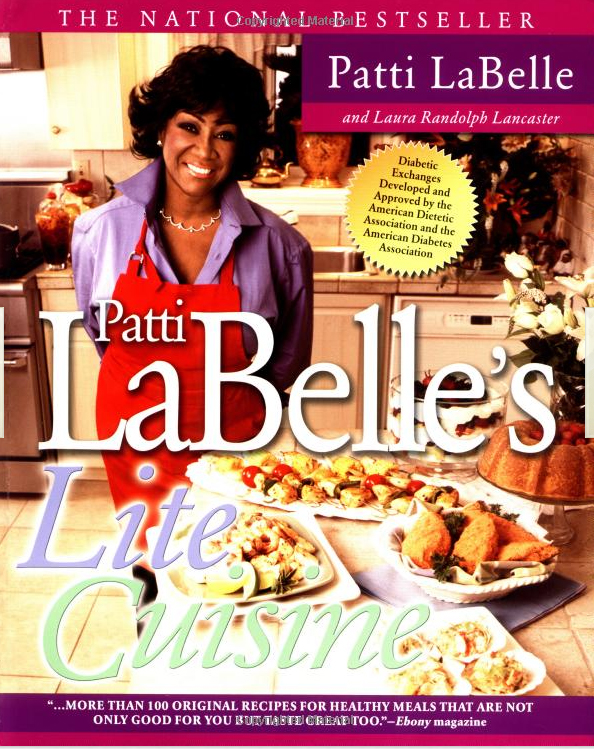 Patti Labelle's Lite Cuisine By: Patti Labelle