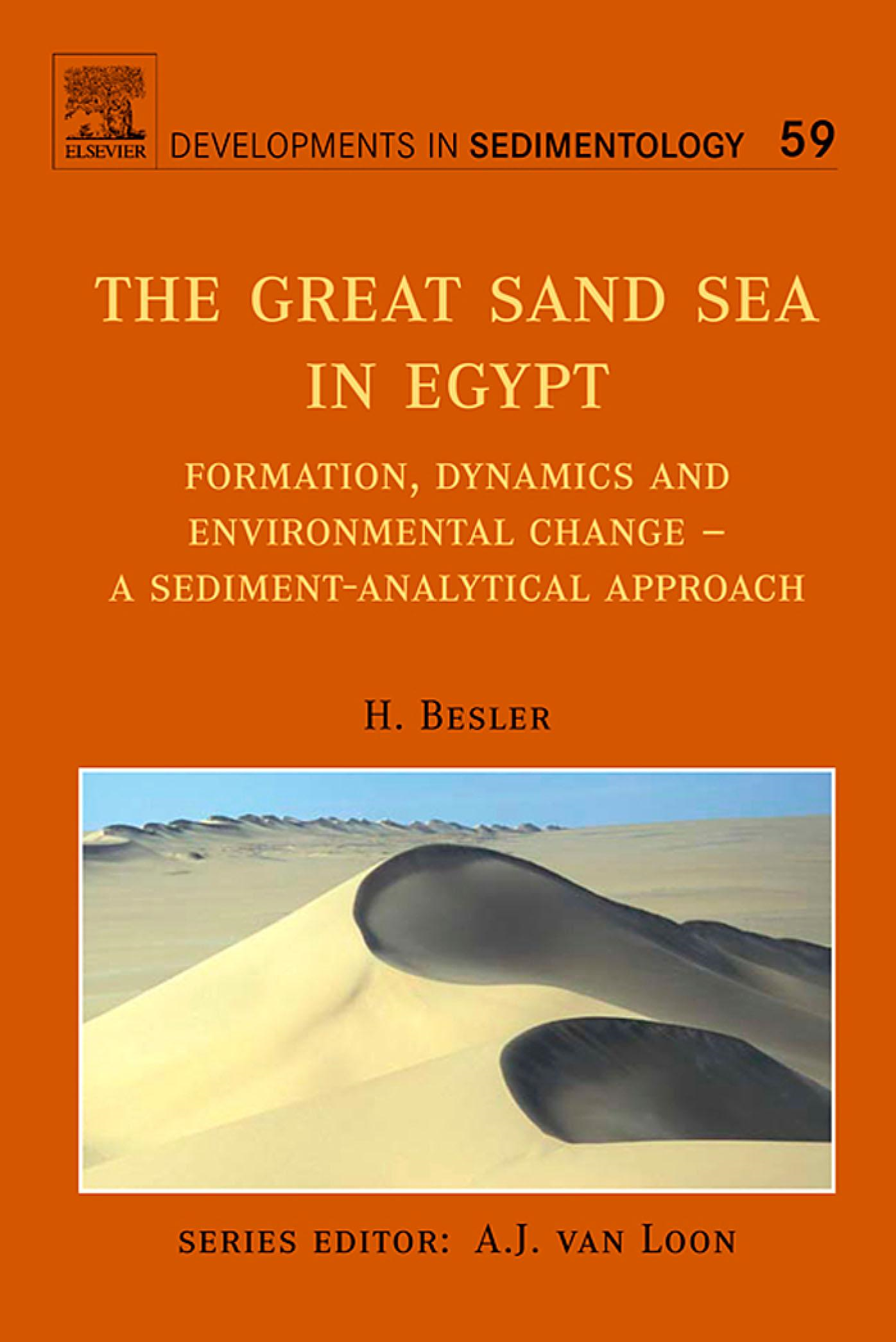 The Great Sand Sea in Egypt: Formation, Dynamics and Environmental Change - a Sediment-analytical Approach By: Besler, H.