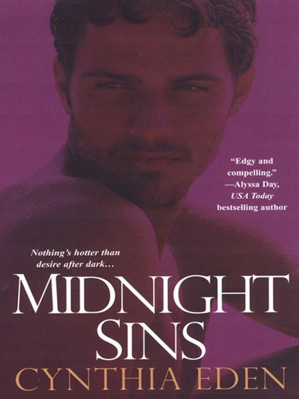 Midnight Sins By: Cynthia Eden