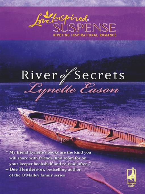 River of Secrets By: Lynette Eason