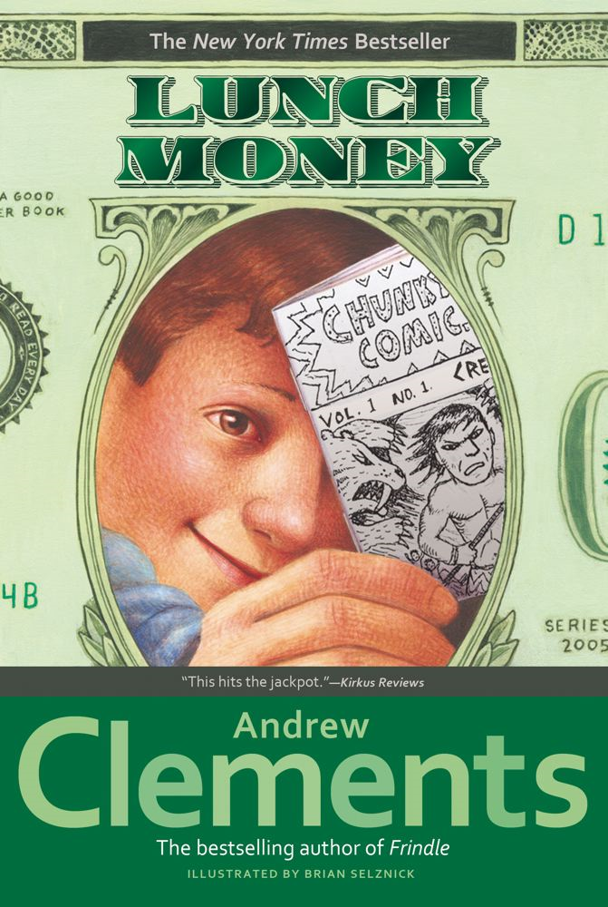 Lunch Money By: Andrew Clements,Brian Selznick