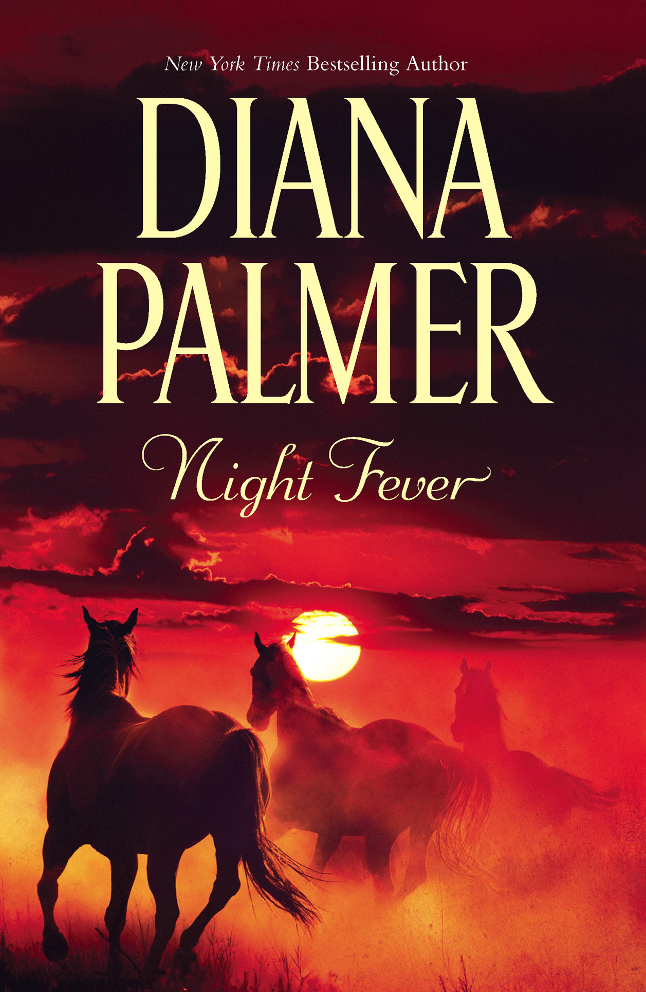 Night Fever By: Diana Palmer
