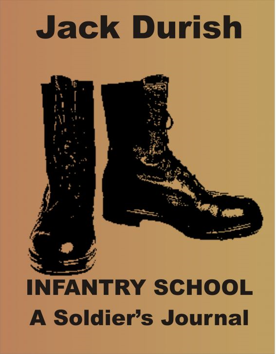 Infantry School: A Soldier's Journal