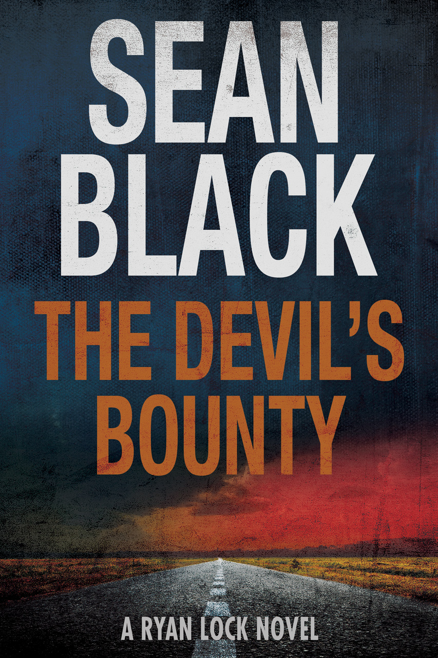 The Devil's Bounty: The New Ryan Lock Thriller