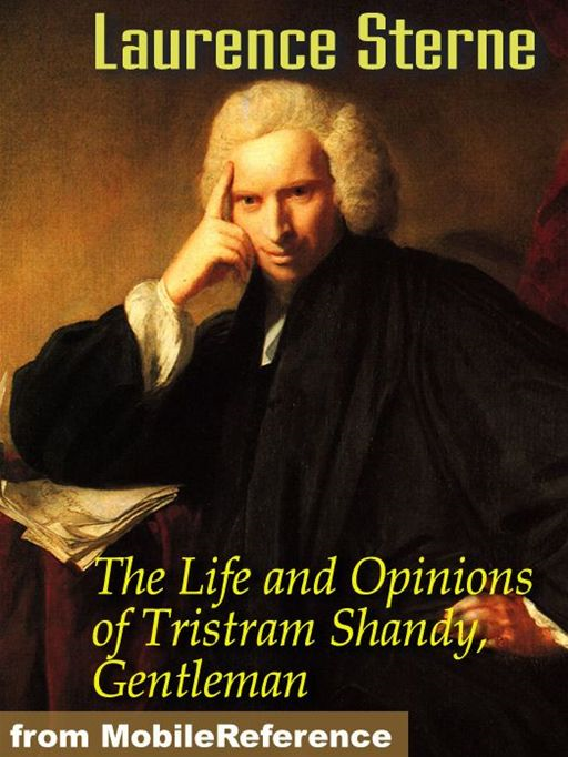The Life And Opinions Of Tristram Shandy, Gentleman  (Mobi Classics)
