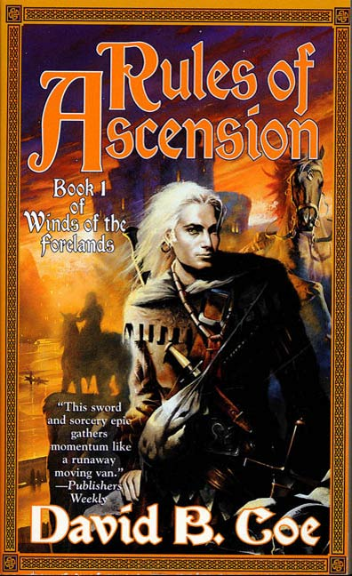 Rules of Ascension By: David B. Coe