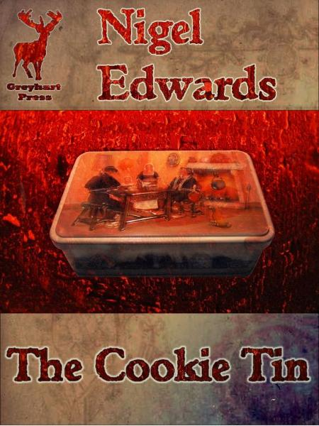 The Cookie Tin (A fantasy novelette from Greyhart Press)