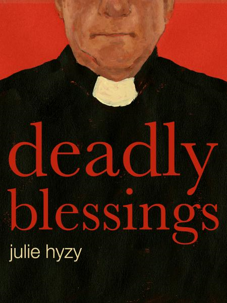 Deadly Blessings