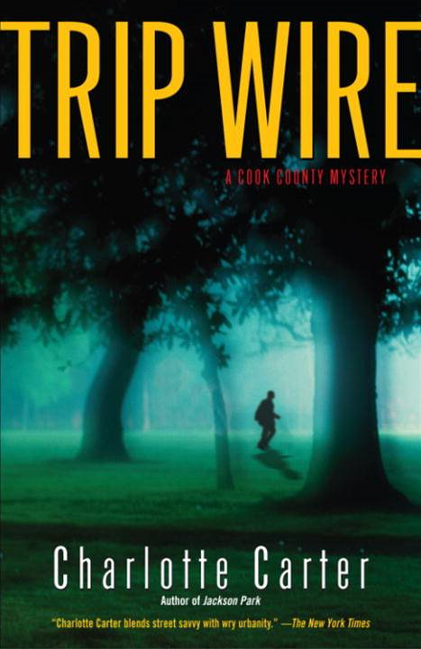 Trip Wire By: Charlotte Carter