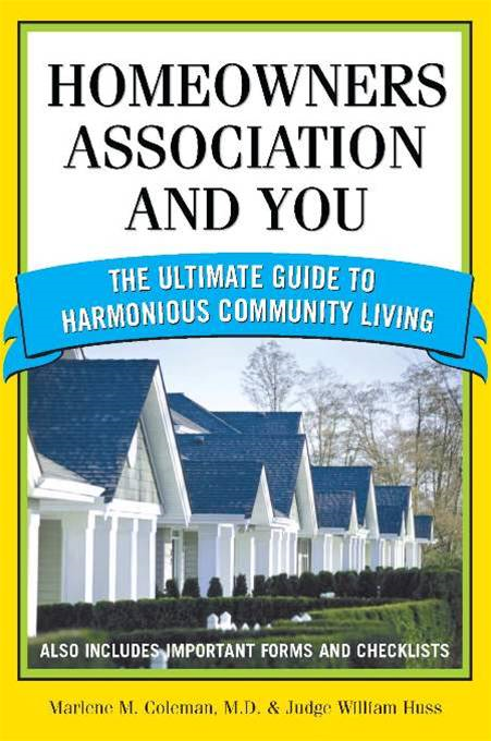 Homeowners Association and You: The Ultimate Guide to Harmonious Community Living