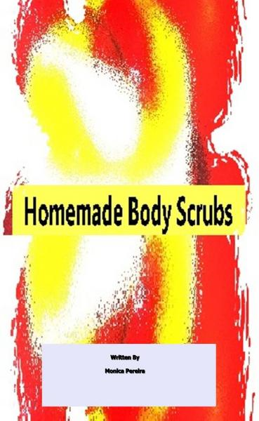 Home-made Body Scrubs