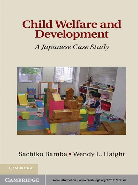 Child Welfare and Development A Japanese Case Study