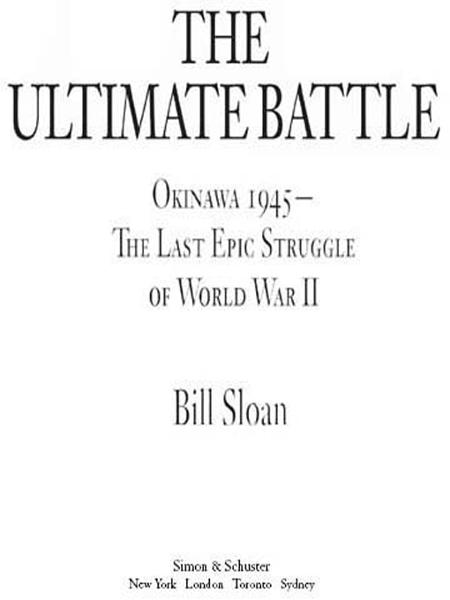 The Ultimate Battle By: Bill Sloan