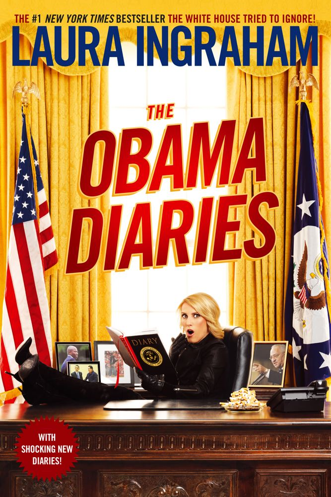 The Obama Diaries By: Laura Ingraham