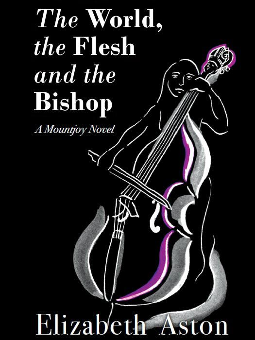 The World the Flesh and the Bishop