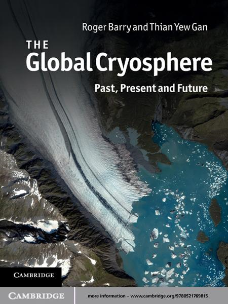The Global Cryosphere Past,  Present and Future