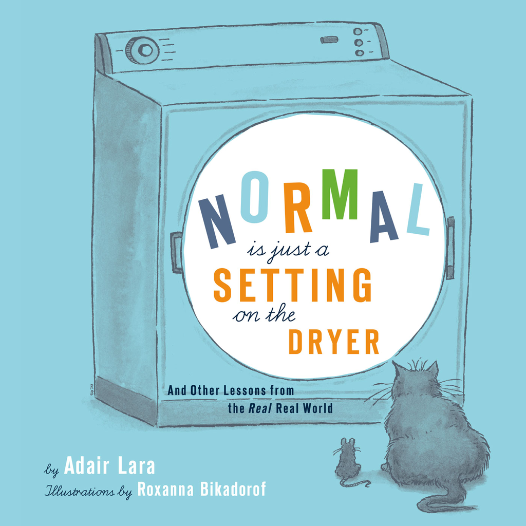 Normal Is Just a Setting on the Dryer