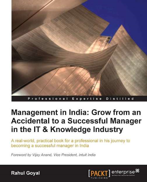 Management in India: Go from an accidental to a successful manager in the IT & knowledge industry